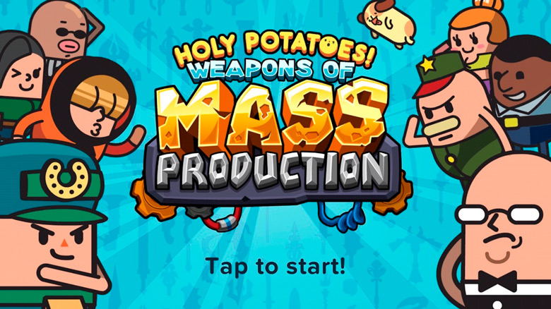 Софт-запуск «Holy Potatoes! Weapons Of Mass Production?!»