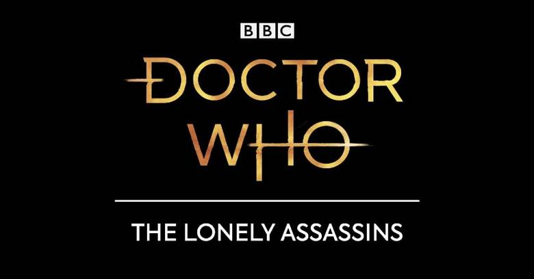 «Doctor Who: The Lonely Assassins» – плачущие ангелы ушли в цифру!